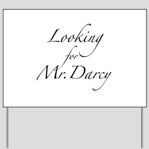 Looking for Mr. Darcy Yard Sign