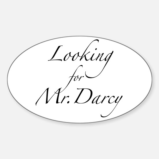 Looking for Mr. Darcy Sticker (Oval)