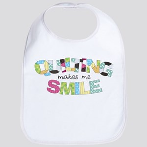 Quilting Makes Me SMILE! Bib