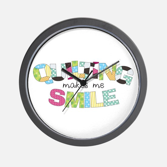 Quilting Makes Me SMILE! Wall Clock