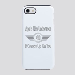 Funny 40th Birthday iPhone 7 Tough Case