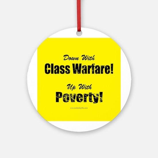 Class Warfare... Ornament (Round)