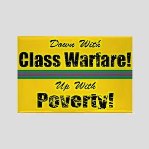 Class Warfare... Rectangle Magnet