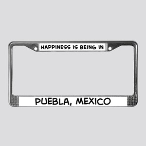 Happiness is Puebla License Plate Frame