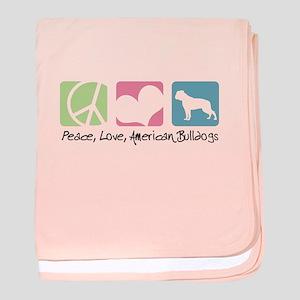 Peace, Love, American Bulldogs baby blanket