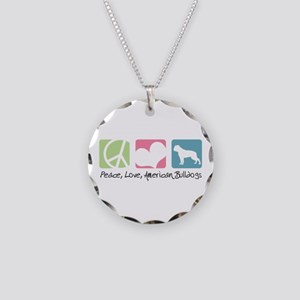 Peace, Love, American Bulldogs Necklace Circle Cha
