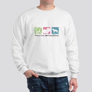 Peace, Love, American Bulldogs Sweatshirt