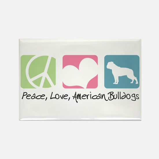 Peace, Love, American Bulldogs Rectangle Magnet