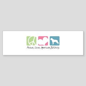 Peace, Love, American Bulldogs Sticker (Bumper)