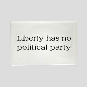 Liberty has no Political Part Rectangle Magnet