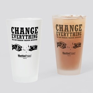 Change everything Drinking Glass