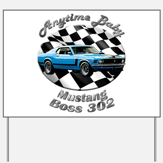 Ford Mustang Boss 302 Yard Sign