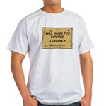 Will Work Inflation 2 Light T-Shirt
