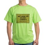 Will Work Inflation 2 Green T-Shirt