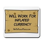 Will Work Inflation 2 Mousepad