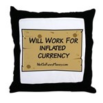 Will Work Inflation 2 Throw Pillow