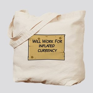 Will Work Inflation 2 Tote Bag