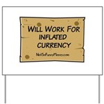 Will Work Inflation 2 Yard Sign