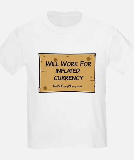 Will Work Inflation 2 T-Shirt