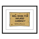 Will Work Inflation 2 Large Framed Print