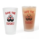 Save The Sushi Drinking Glass