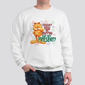 Shop For My Present? Sweatshirt