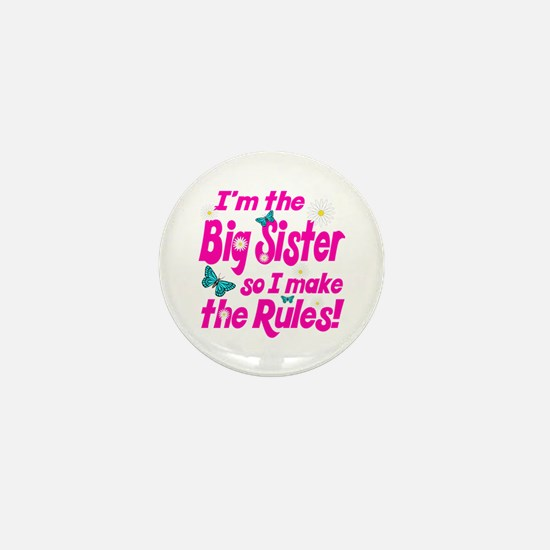 Big sister makes the rules Mini Button