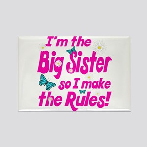Big sister makes the rules Rectangle Magnet