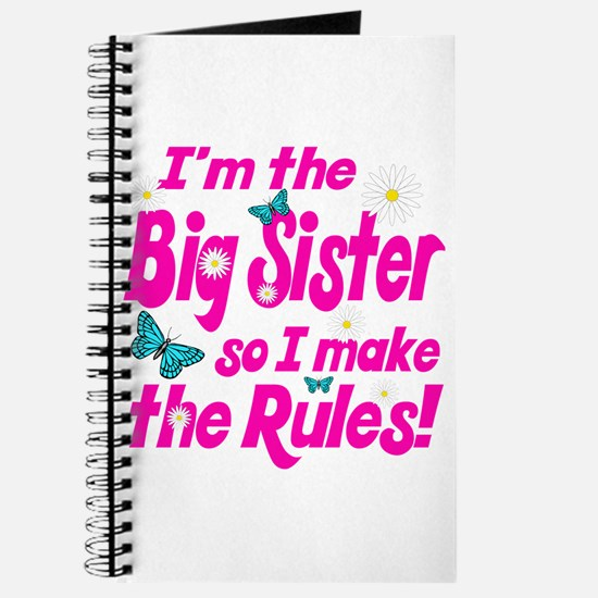 Big sister makes the rules Journal