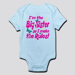 Big sister makes the rules Infant Bodysuit
