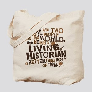 Living Historian (Funny) Gift Tote Bag