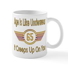 Funny 65th Birthday 11 oz Ceramic Mug