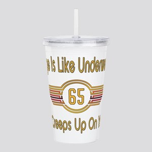Funny 65th Birthday Acrylic Double-wall Tumbler