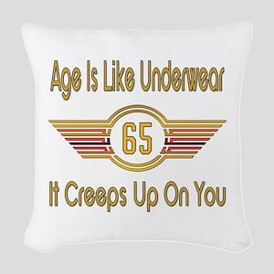 Funny 65th Birthday Woven Throw Pillow