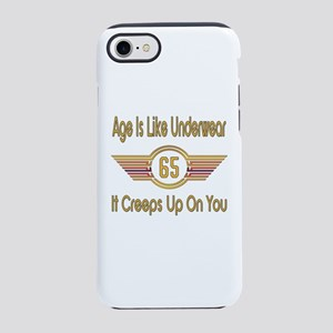 Funny 65th Birthday iPhone 7 Tough Case