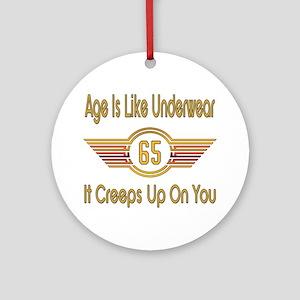 Funny 65th Birthday Round Ornament