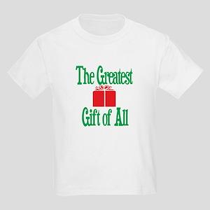 The Greatest Gift Kids Light T-Shirt