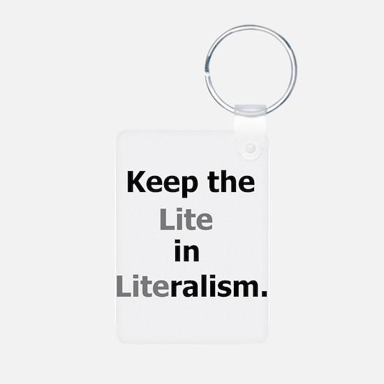 Lite in Literalism Keychains
