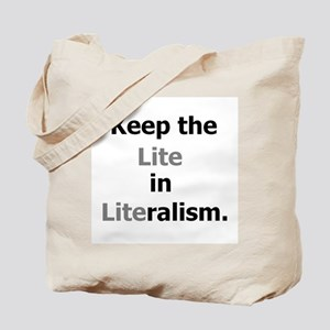 Keep the Lite in Literalism Tote Bag