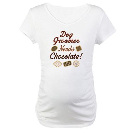 Dog Groomer Gift Funny Maternity T-Shirt