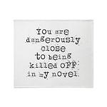 Dangerously Close Throw Blanket