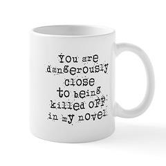 Dangerously Close Mug