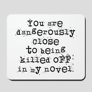 Dangerously Close Mousepad