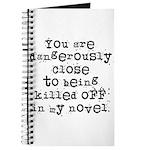 Dangerously Close Journal