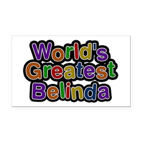 World's Greatest Belinda Rectangular Car Magnet
