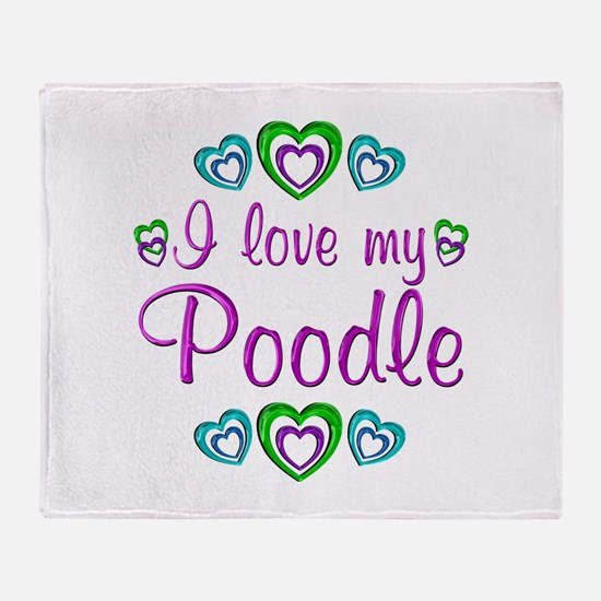 Love My Poodle Throw Blanket