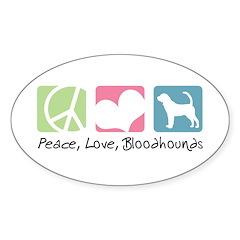 Peace, Love, Bloodhounds Sticker (Oval 10 pk)