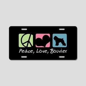 Peace, Love, Bouvier Aluminum License Plate