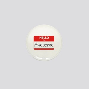 Hello, I'm Awesome Mini Button