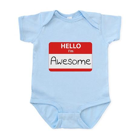 Hello, I'm Awesome Infant Bodysuit